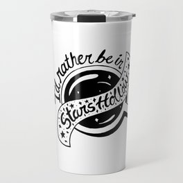 I'd Rather be in Stars Hollow Travel Mug
