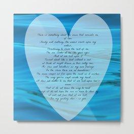 Upon Love's Ocean Metal Print