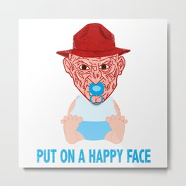 Put on a Happy Face Metal Print