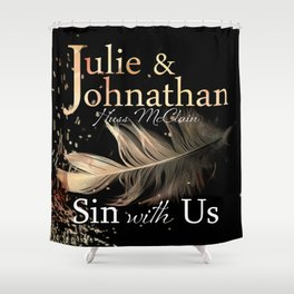 Sin With Us Shower Curtain