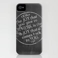 Give Joy  iPhone (4, 4s) Slim Case