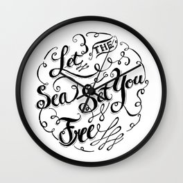 Let the Sea Set You Free black by Jan Marvin Wall Clock