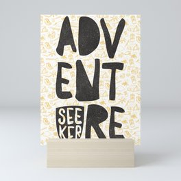 ADVENTURE SEEKER Mini Art Print
