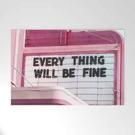 Every Thing Will Be Fine Welcome Mat