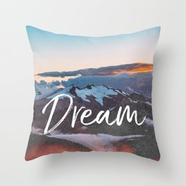 Dreams - Mountains Landscape and Typography Throw Pillow