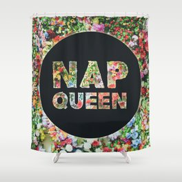 Nap Queen in Floral Flowers Shower Curtain