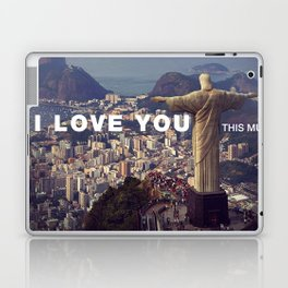 Rio de Janeiro - I love you this much Laptop & iPad Skin