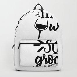Tote Bag Design Some Groceries Mostly Wine Bag Backpack