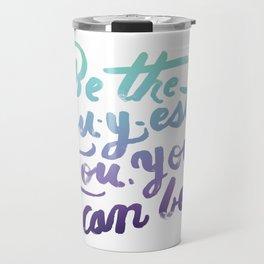 You - Inspiration Print Travel Mug