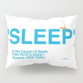 """""""SLEEP"""" Pillow Sham"""