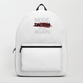 More Racism Wrong Again Sarcastic Humorous Anti Racism Anti Racist Opposing Gift Backpack