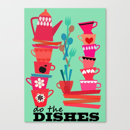 do the dishes! Canvas Print