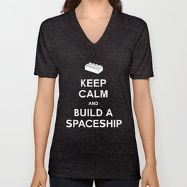 Keep Calm and Build a Spaceship Unisex V-Neck