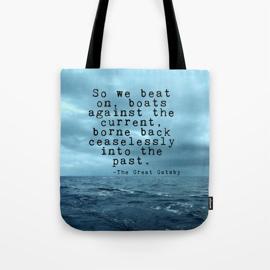 So we beat on - Gatsby quote on the dark ocean Tote Bag