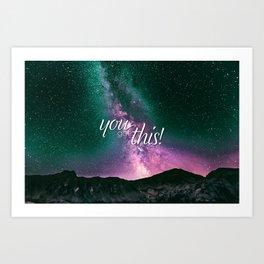 You Got This - Night Sky Art Print