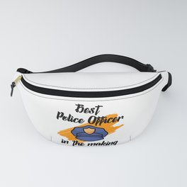 best police officer in the making Fanny Pack