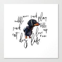 Dog Life Canvas Print