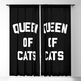 Queen Of Cats Funny Quote Blackout Curtain