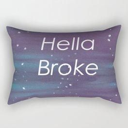 Hella Broke Rectangular Pillow