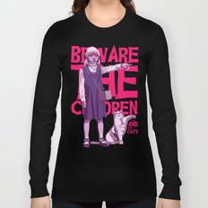 Beware the children...and the cats Long Sleeve T-shirt