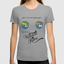 Natural Killer Cell and T lymphocyte T-shirt