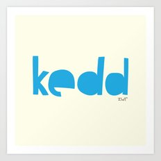 days | kedd Art Print
