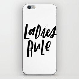 Ladies Rule iPhone Skin