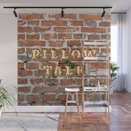Pillow Talk - Brick Wall Mural
