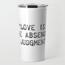 Dalai Lama quote Travel Mug