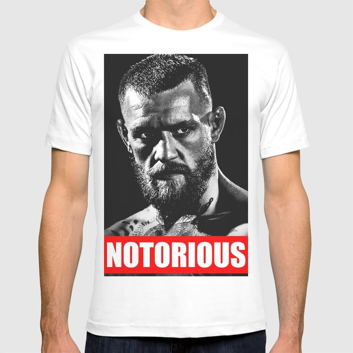 Notorious Conor Mcgregor T Shirt By Bravedesign Society6