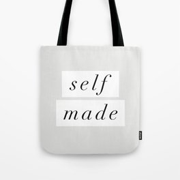 Self Made modern black and white minimalist typography home room wall decor black-white letters Tote Bag