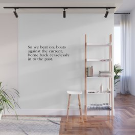 The Great Gatsby quote F. Scoot Fitzgerald quotes Wall Mural