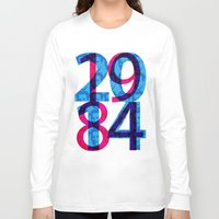 1984 Long Sleeve T-shirts featuring Orwell 1984 - 2014 by Ned & Ems
