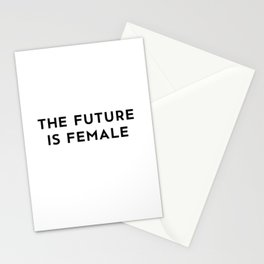 The Future is Female Stationery Cards