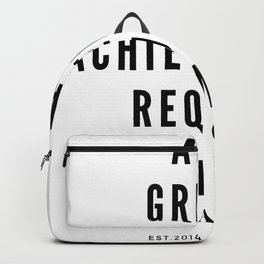 Maya Angelou Quote All Great Achievements Require Time Backpack