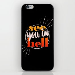 See You In Hell iPhone Skin