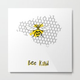 BEE Kind Metal Print