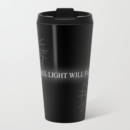ALL LIGHT WILL FALL Lineage Design  Travel Mug
