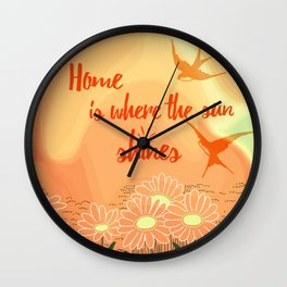 Home Is Where The Sun Shines Typography Design Wall Clock
