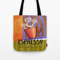 bar Tote Bags featuring EXPRESSO BAR by Cheryl Daniels