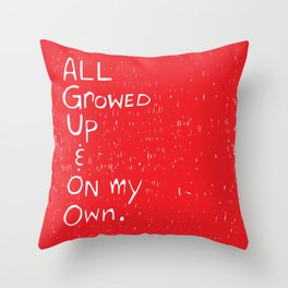 All Growed Up Throw Pillow