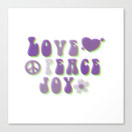 Love Peace and Joy Canvas Print
