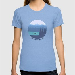 It's always a good day to paddle T-shirt