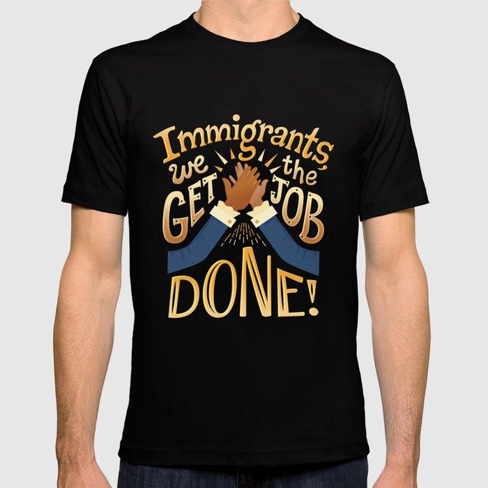 Immigrants T-shirt
