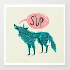 S'up Canvas Print