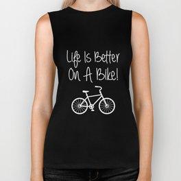Life is Better on a Bike Cycling Bicycle T-Shirt Biker Tank