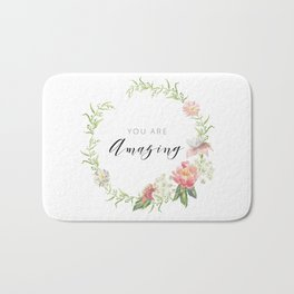 Wreath You are Amazing. Pink flowers Bath Mat