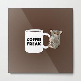 Coffee Freak Metal Print