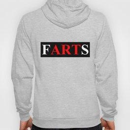 fARTs (Joke on eARTh bumper sticker) Hoody