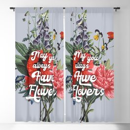 May you always have flowers - wild flowers Blackout Curtain